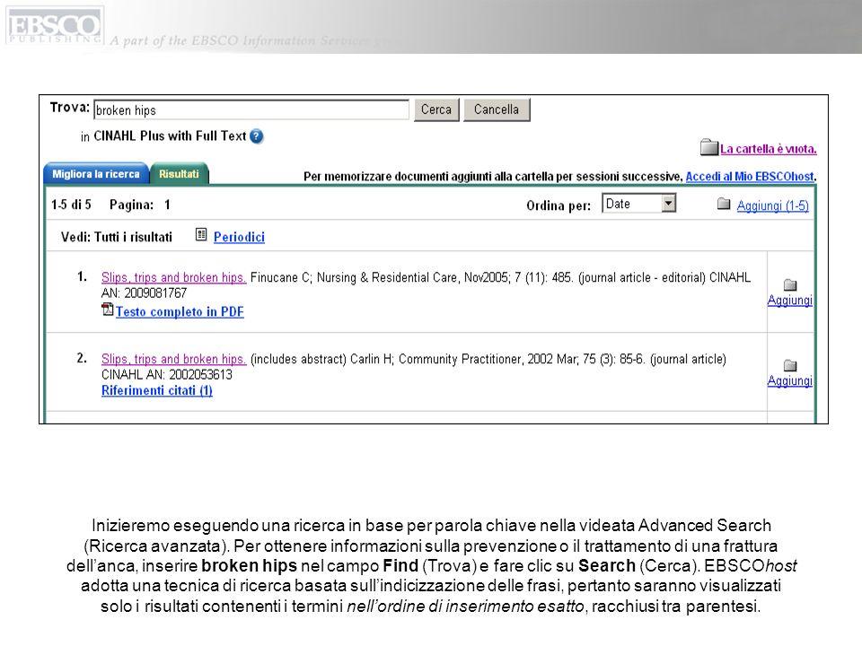 Inizieremo eseguendo una ricerca in base per parola chiave nella videata Advanced Search (Ricerca avanzata).