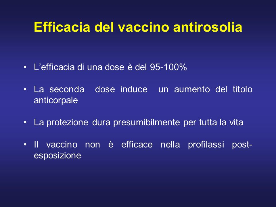 Efficacia del vaccino antirosolia