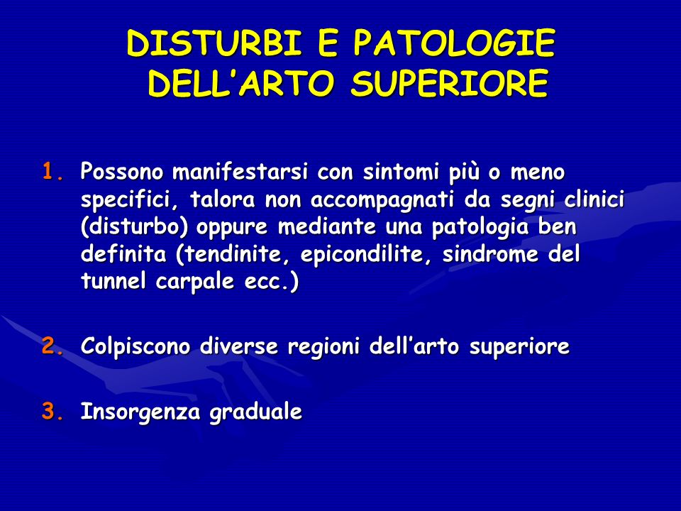 DISTURBI E PATOLOGIE DELL'ARTO SUPERIORE
