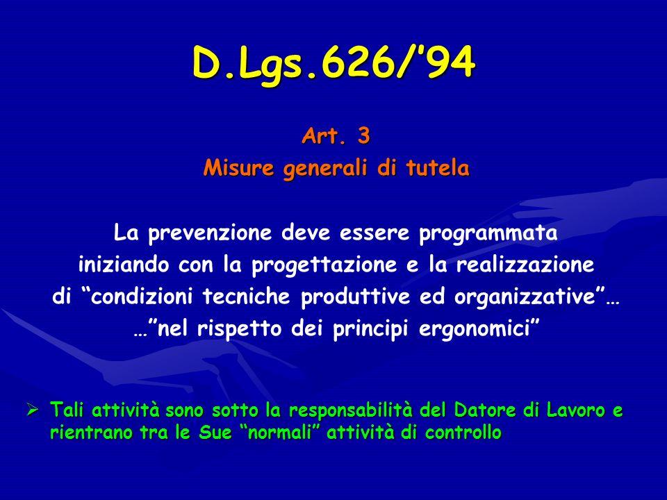 D.Lgs.626/'94 Art. 3 Misure generali di tutela