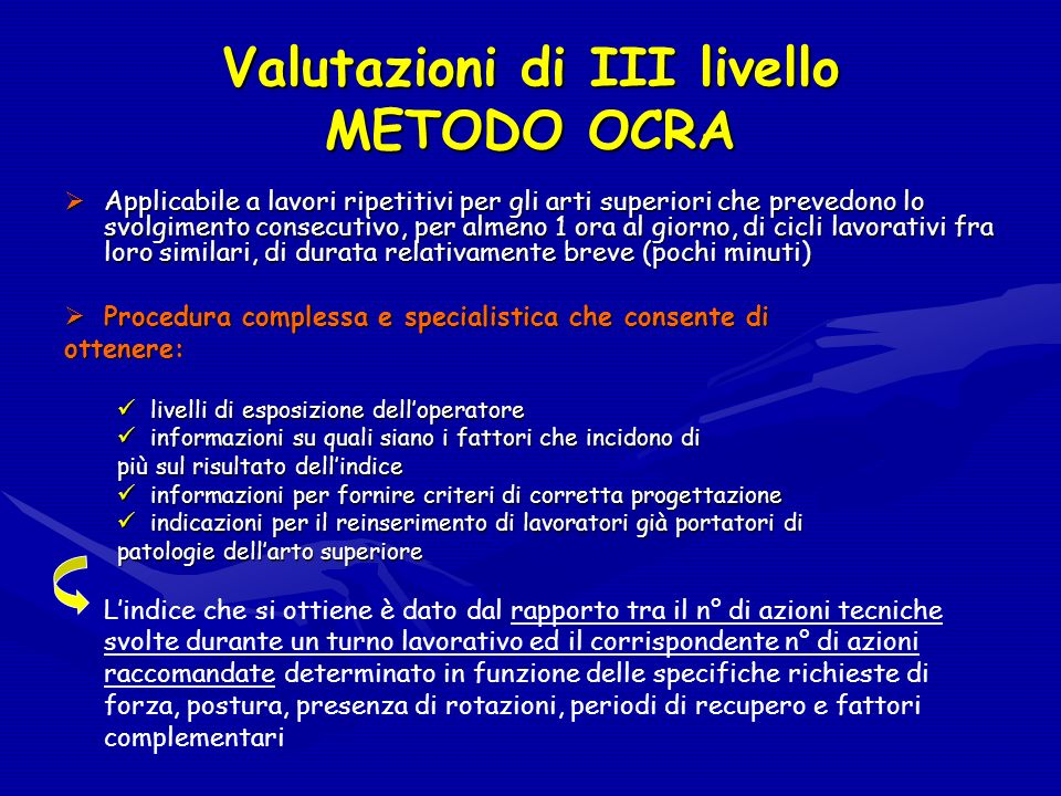 Valutazioni di III livello METODO OCRA
