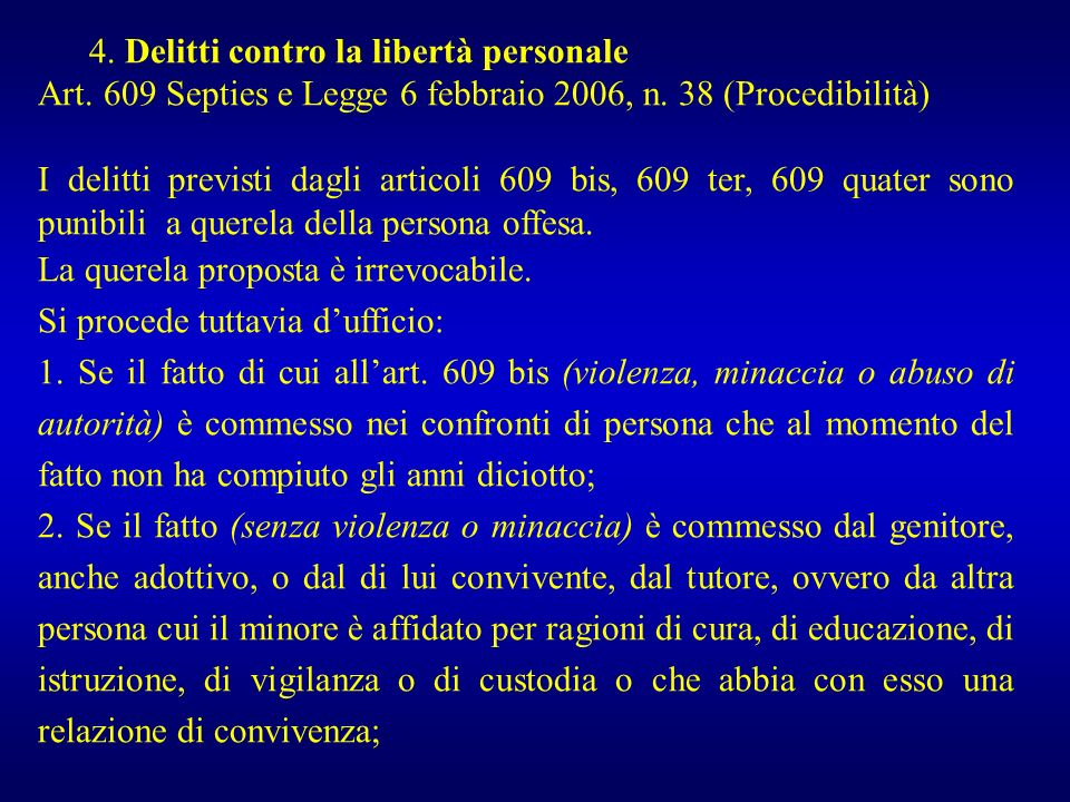 4. Delitti contro la libertà personale
