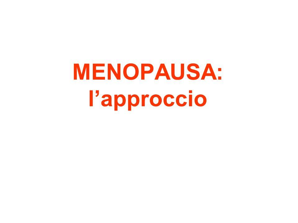 MENOPAUSA: l'approccio