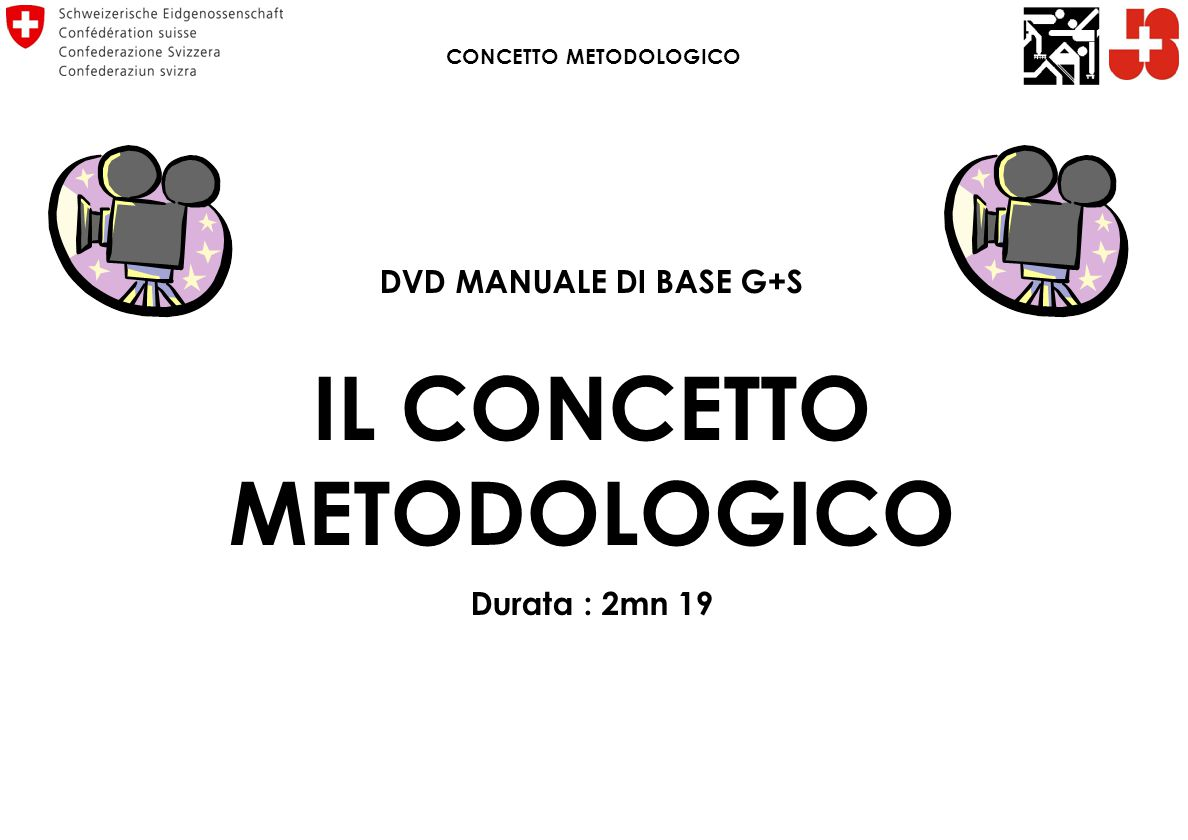 CONCETTO METODOLOGICO IL CONCETTO METODOLOGICO