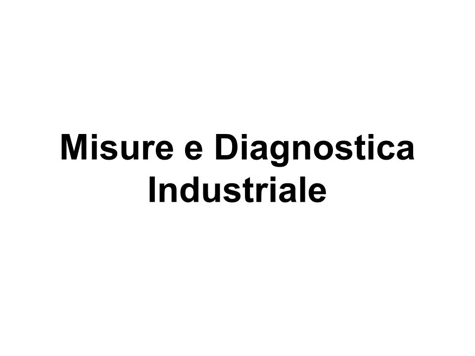 Misure e Diagnostica Industriale