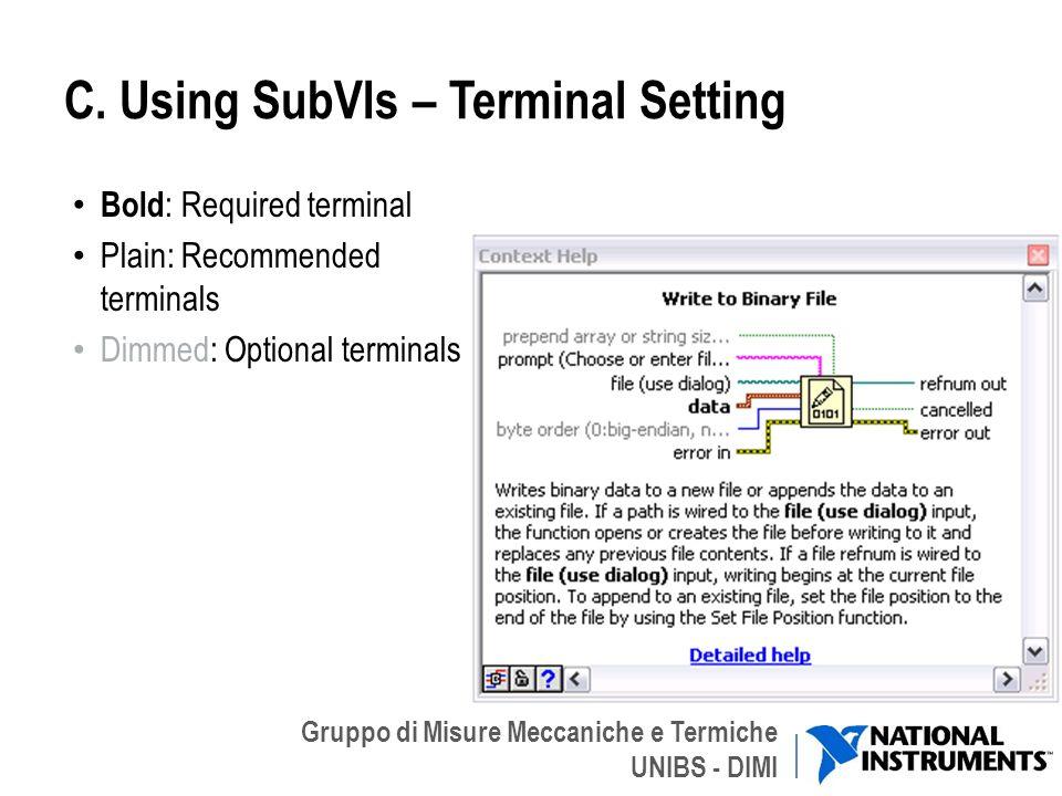 C. Using SubVIs – Terminal Setting
