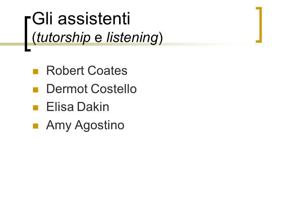 Gli assistenti (tutorship e listening)