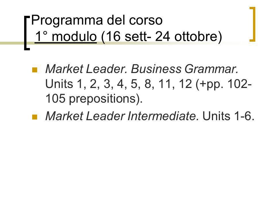Programma del corso 1° modulo (16 sett- 24 ottobre)
