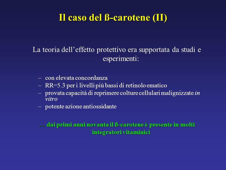 Il caso del ß-carotene (II)