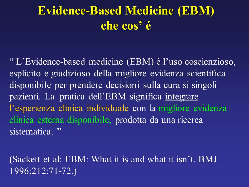 Evidence-Based Medicine (EBM) che cos' é