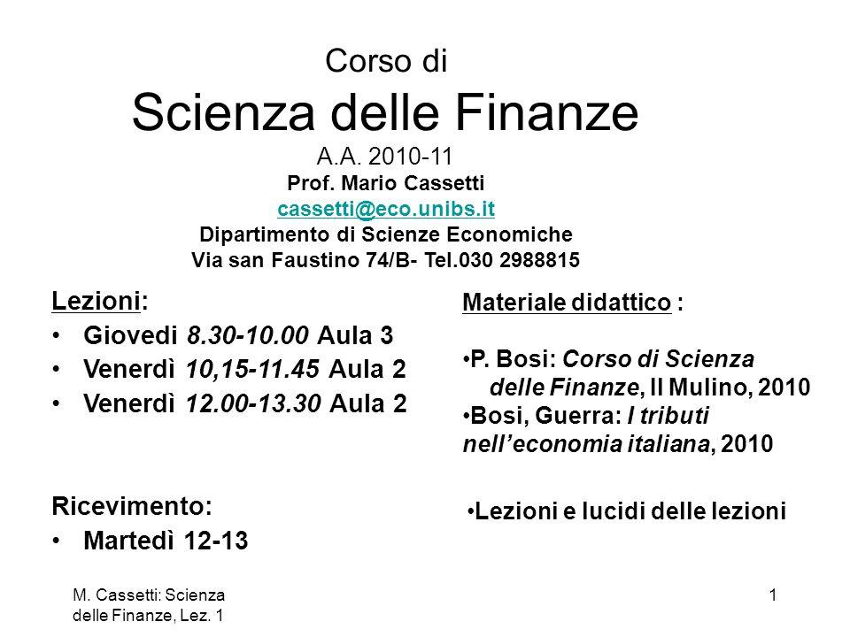 Corso di Scienza delle Finanze A. A. 2010-11 Prof