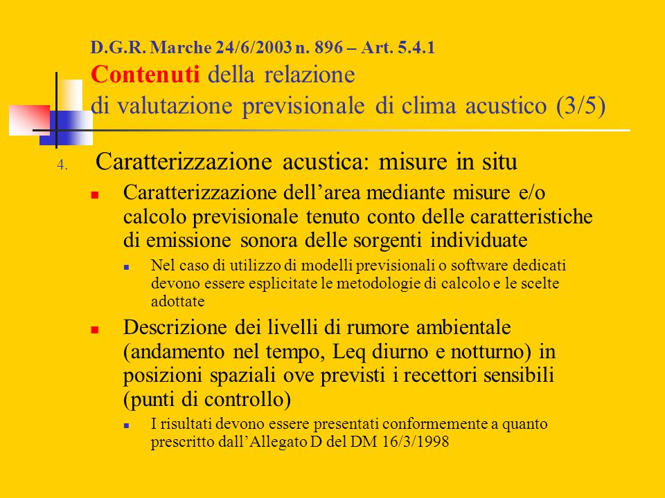 Caratterizzazione acustica: misure in situ