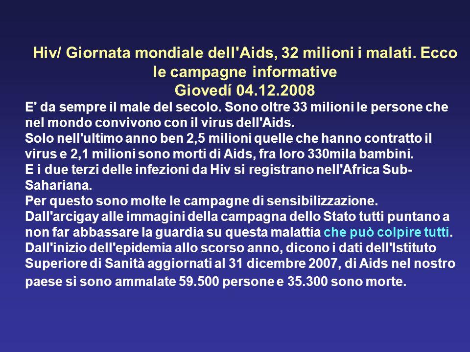 Hiv/ Giornata mondiale dell Aids, 32 milioni i malati