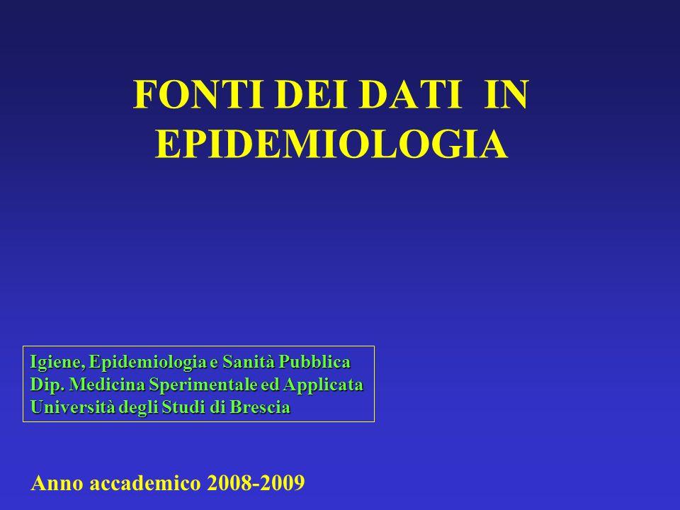 FONTI DEI DATI IN EPIDEMIOLOGIA