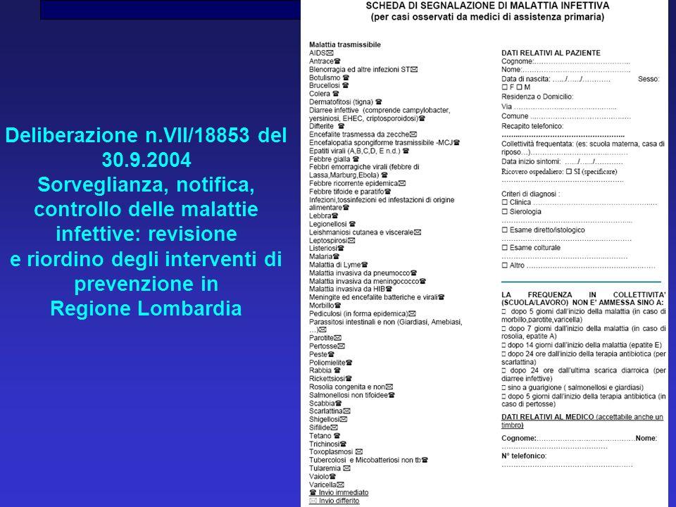 Deliberazione n.VII/18853 del 30.9.2004 Sorveglianza, notifica,