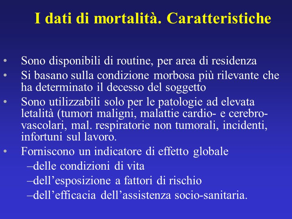 I dati di mortalità. Caratteristiche