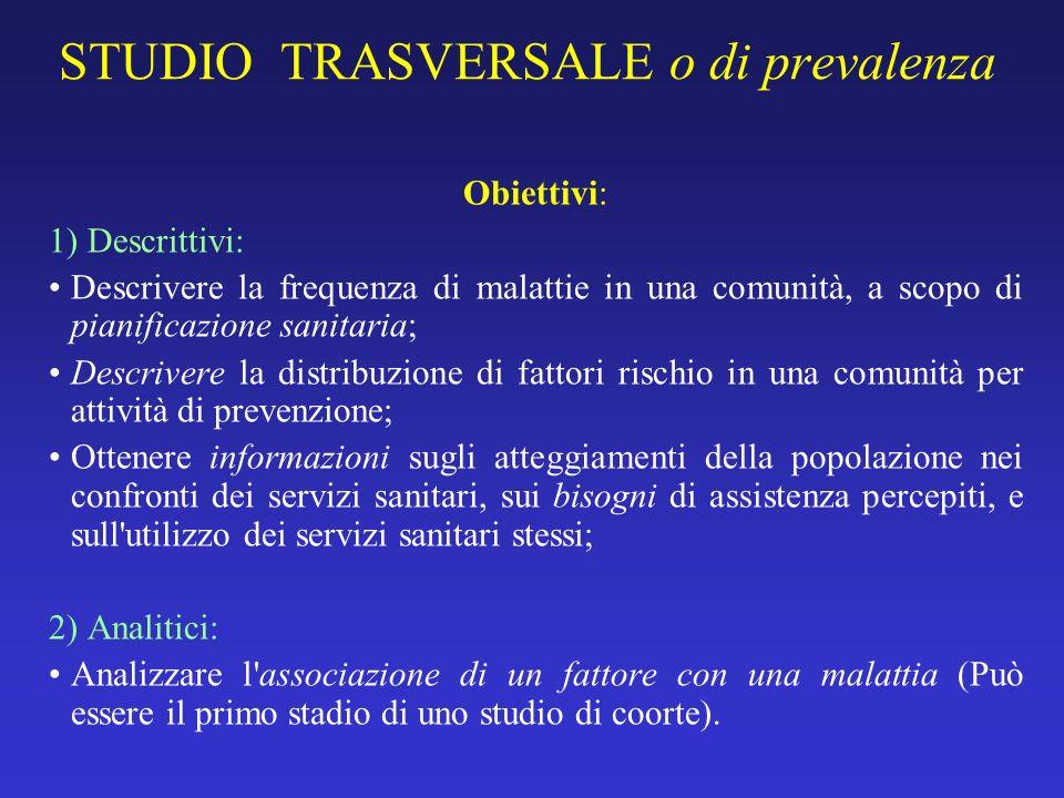 STUDIO TRASVERSALE o di prevalenza