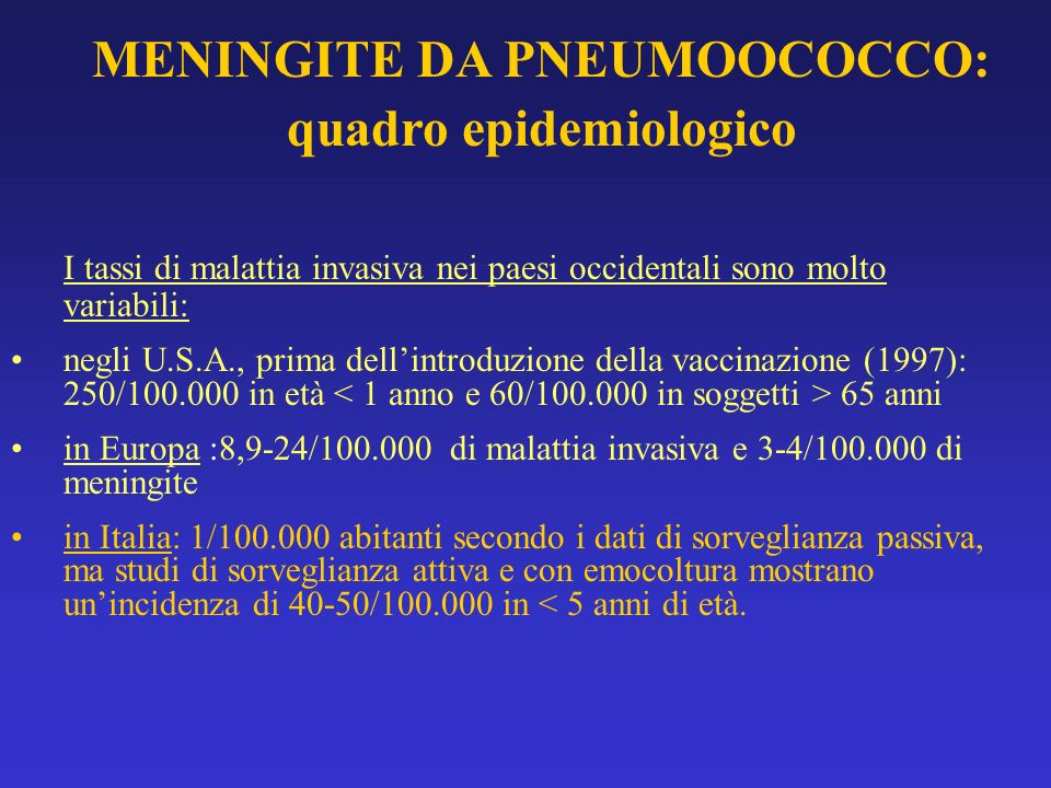 MENINGITE DA PNEUMOOCOCCO: quadro epidemiologico