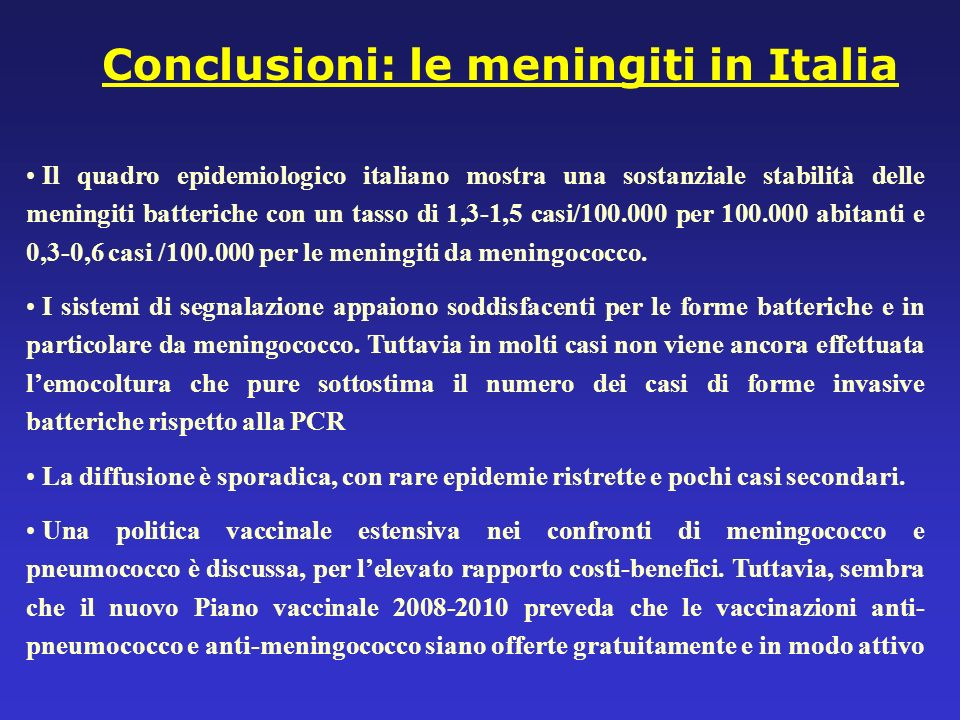 Conclusioni: le meningiti in Italia