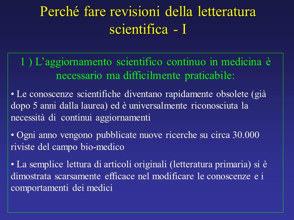 Perché fare revisioni della letteratura scientifica - I