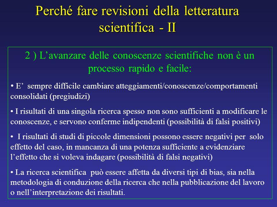 Perché fare revisioni della letteratura scientifica - II