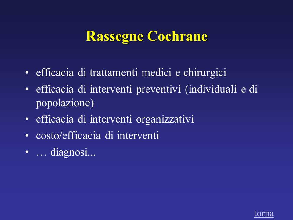 Rassegne Cochrane efficacia di trattamenti medici e chirurgici
