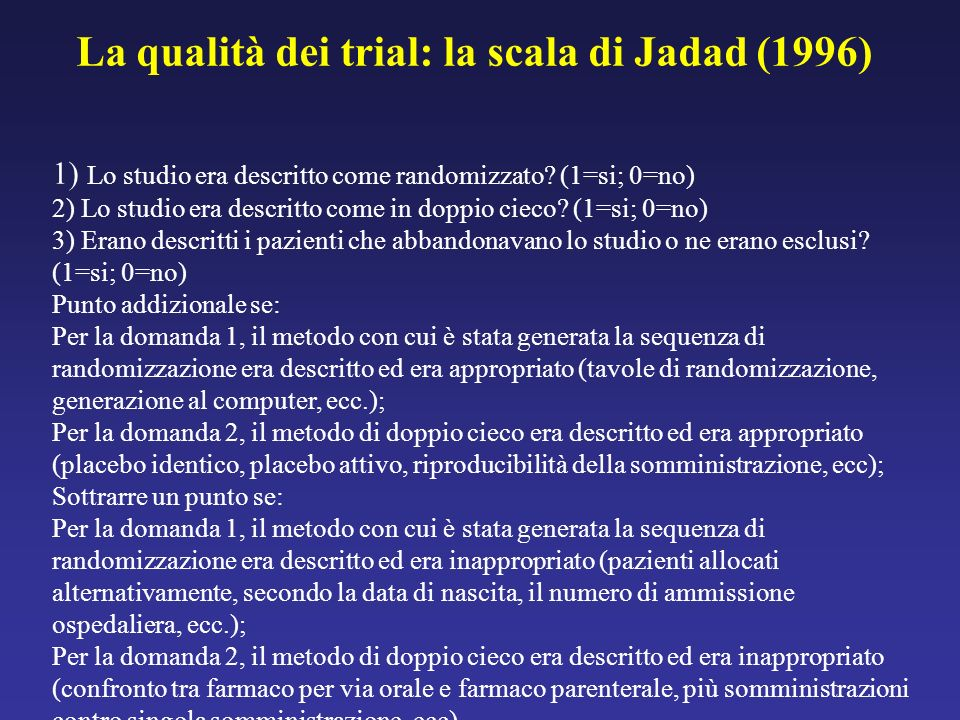 La qualità dei trial: la scala di Jadad (1996)