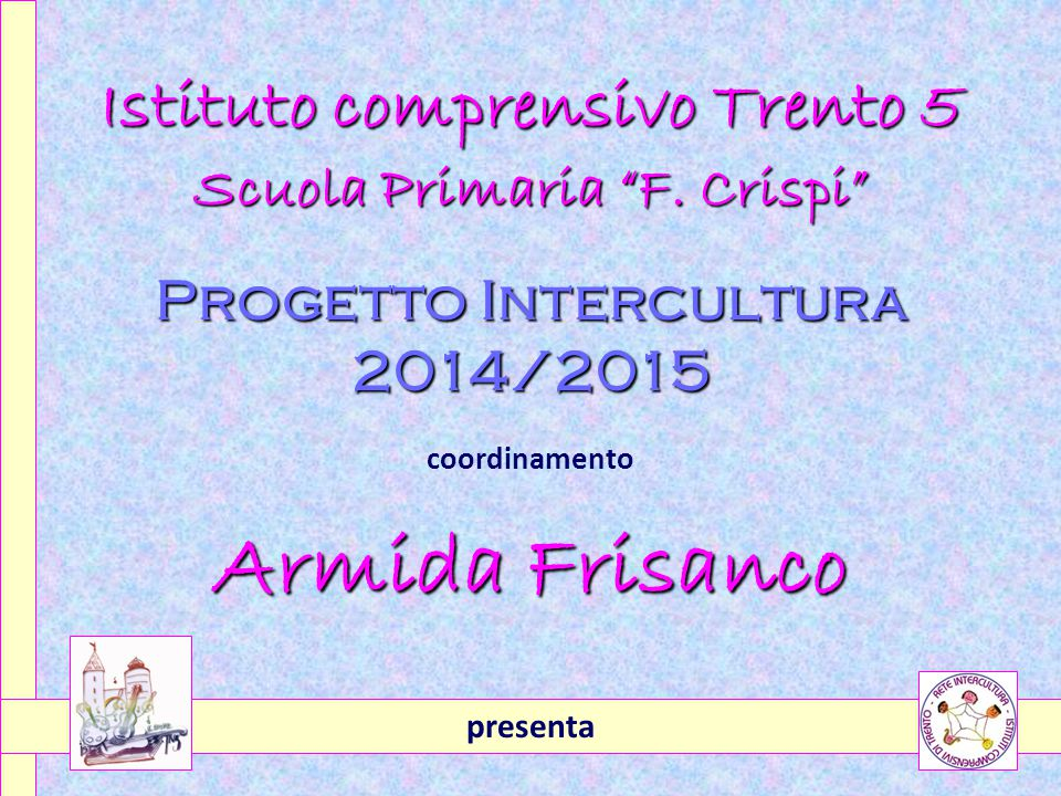 Armida Frisanco Istituto comprensivo Trento 5