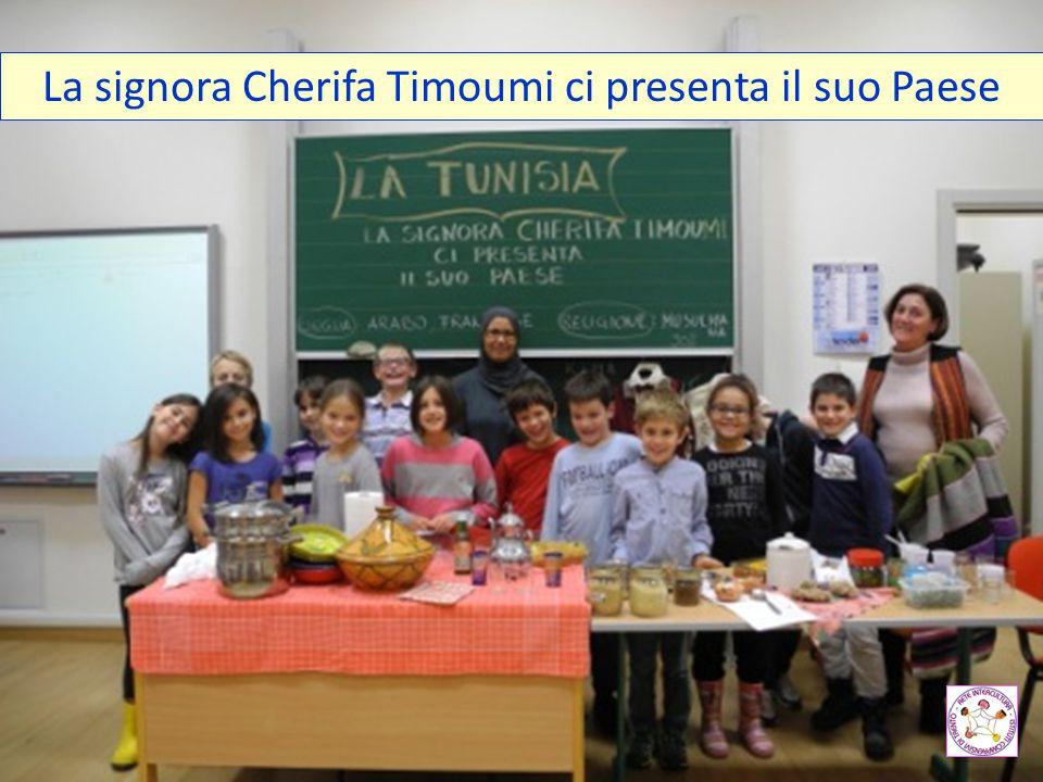 La signora Cherifa Timoumi ci presenta il suo Paese