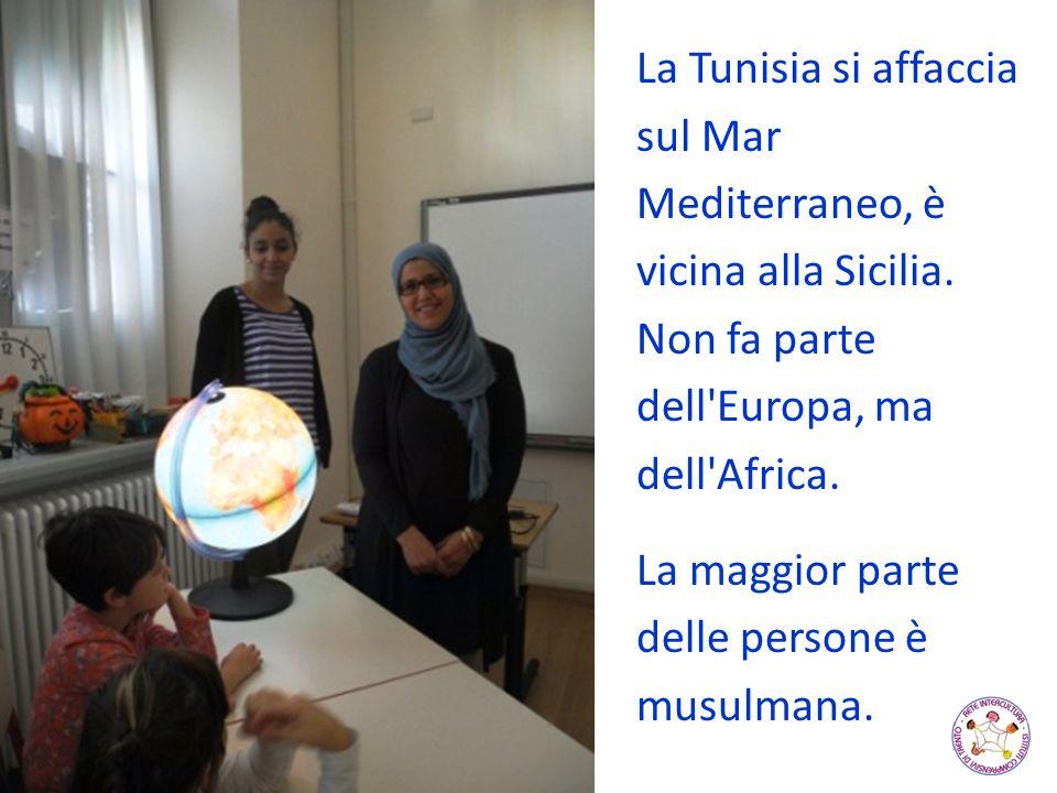 La Tunisia si affaccia sul Mar Mediterraneo, è vicina alla Sicilia
