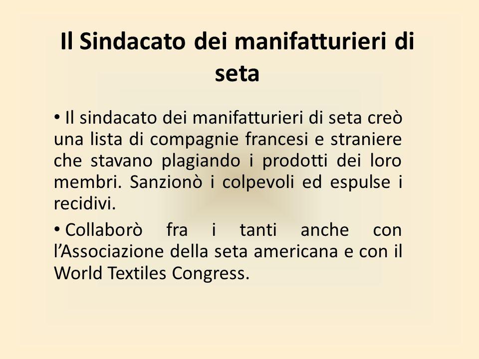 Il Sindacato dei manifatturieri di seta