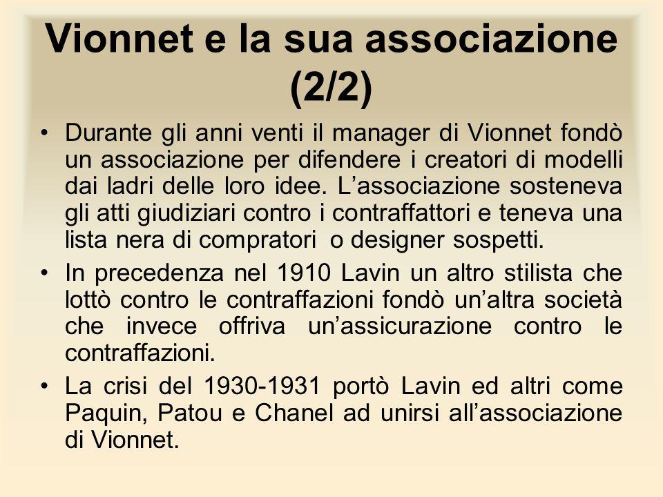 Vionnet e la sua associazione (2/2)