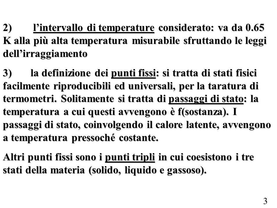 2). l'intervallo di temperature considerato: va da 0