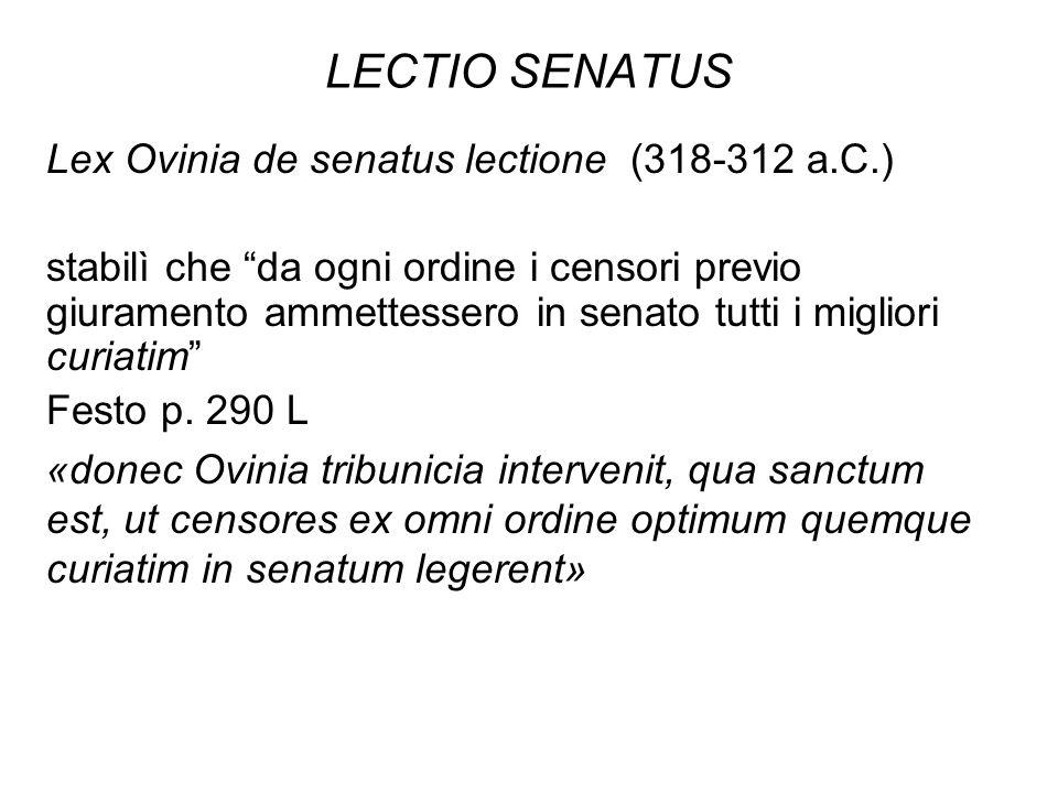 LECTIO SENATUS Lex Ovinia de senatus lectione (318-312 a.C.)