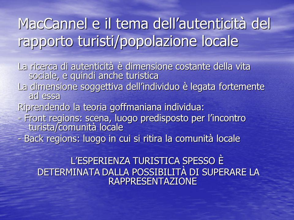 MacCannel e il tema dell'autenticità del rapporto turisti/popolazione locale