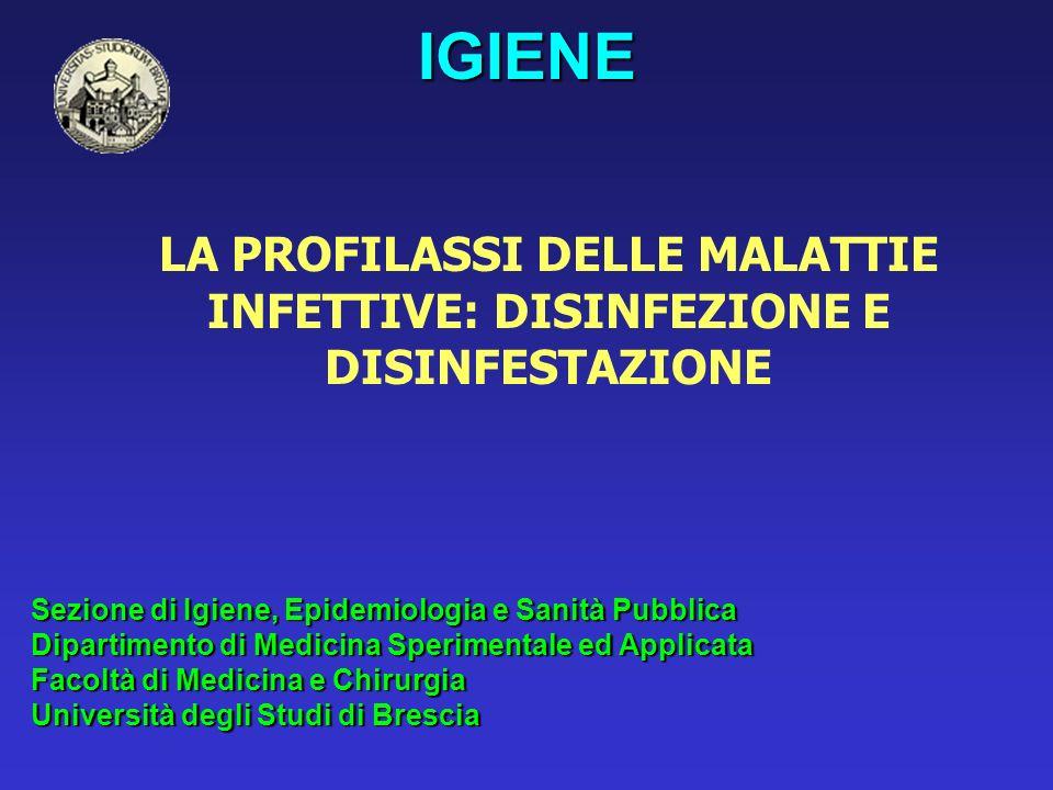 LA PROFILASSI DELLE MALATTIE INFETTIVE: DISINFEZIONE E DISINFESTAZIONE