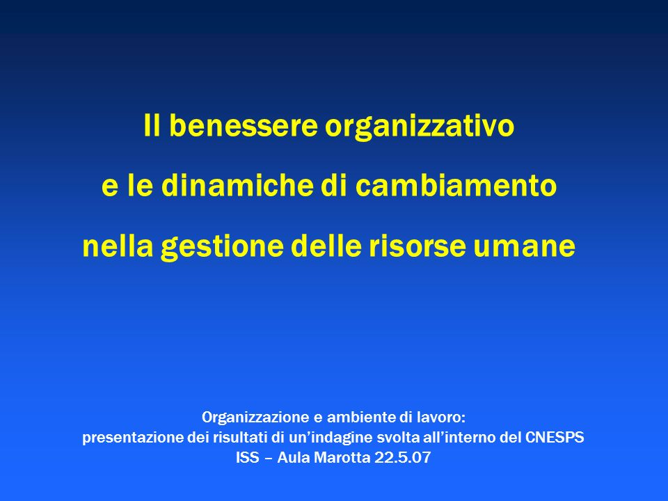 Organizzazione e ambiente di lavoro: