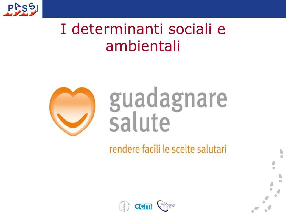 I determinanti sociali e ambientali