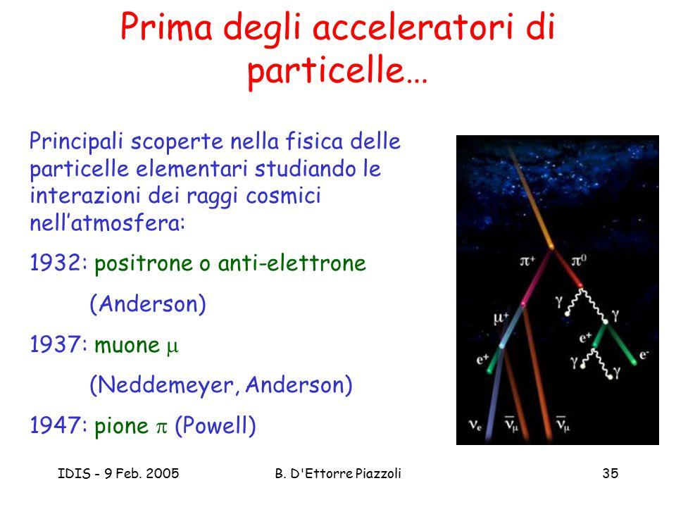 Prima degli acceleratori di particelle…