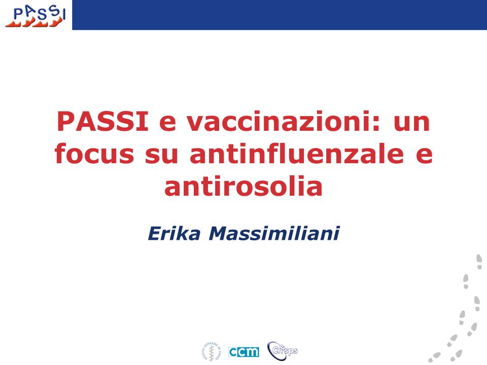 PASSI e vaccinazioni: un focus su antinfluenzale e antirosolia