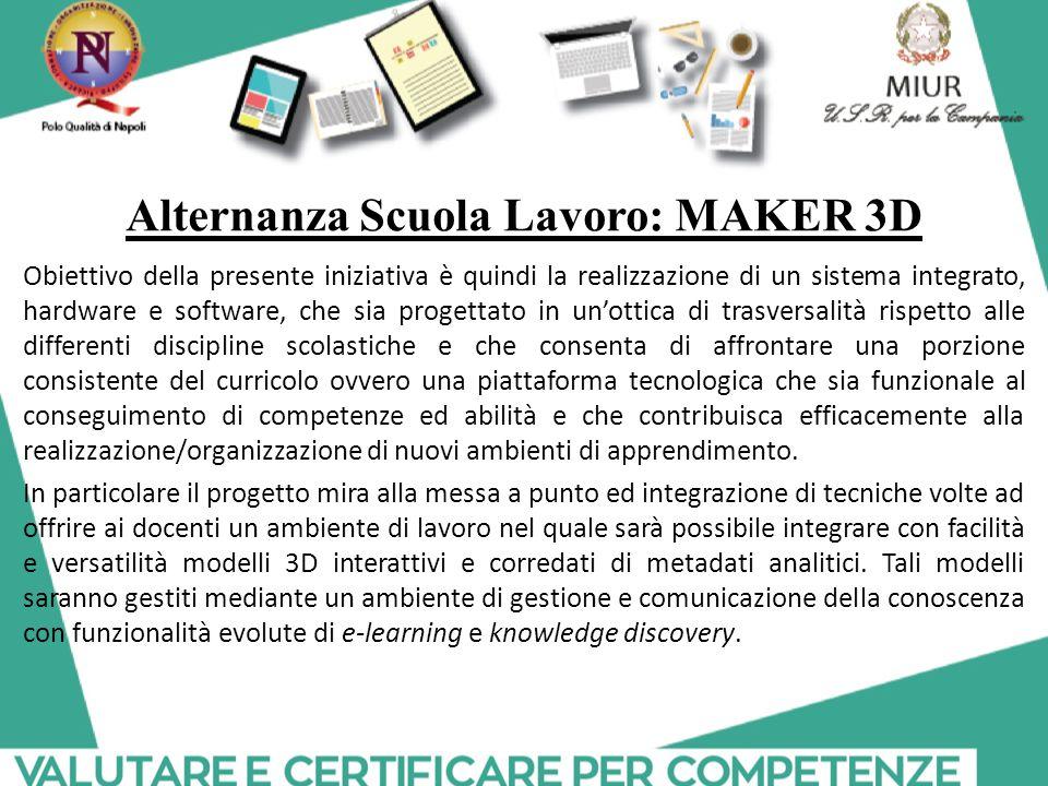 Alternanza Scuola Lavoro: MAKER 3D