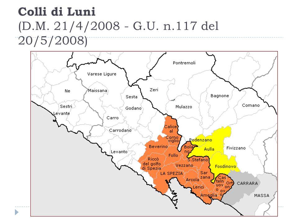 Colli di Luni (D.M. 21/4/2008 - G.U. n.117 del 20/5/2008)