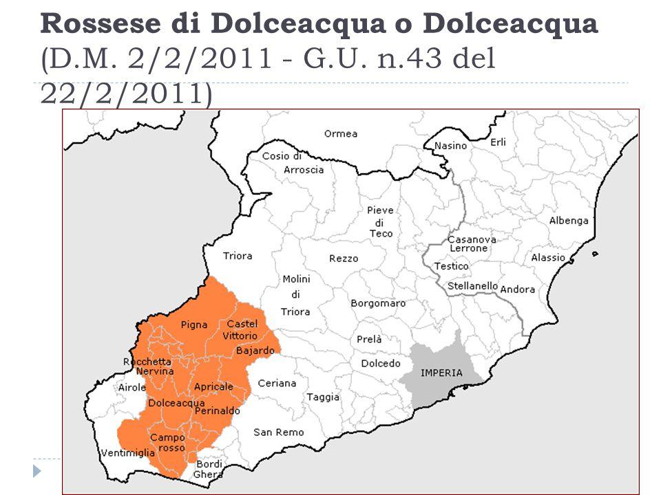 Rossese di Dolceacqua o Dolceacqua (D. M. 2/2/2011 - G. U. n