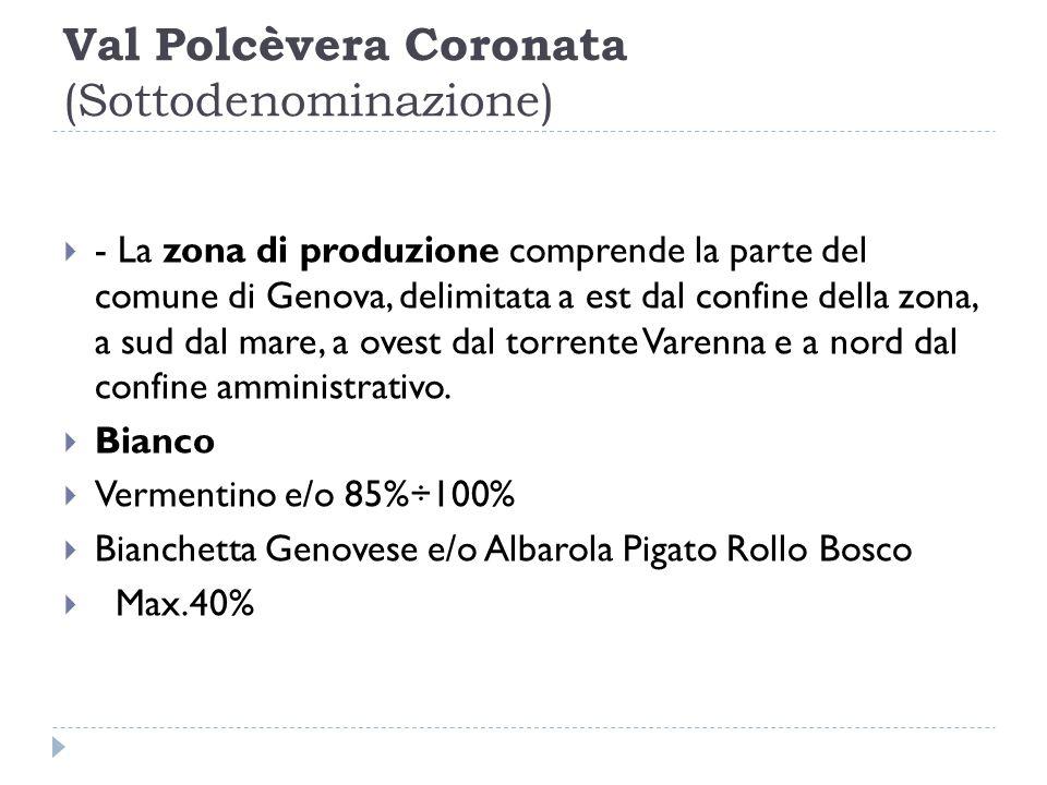 Val Polcèvera Coronata (Sottodenominazione)