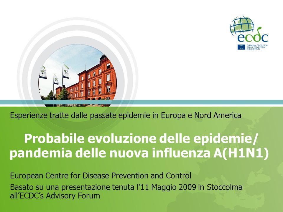 Esperienze tratte dalle passate epidemie in Europa e Nord America