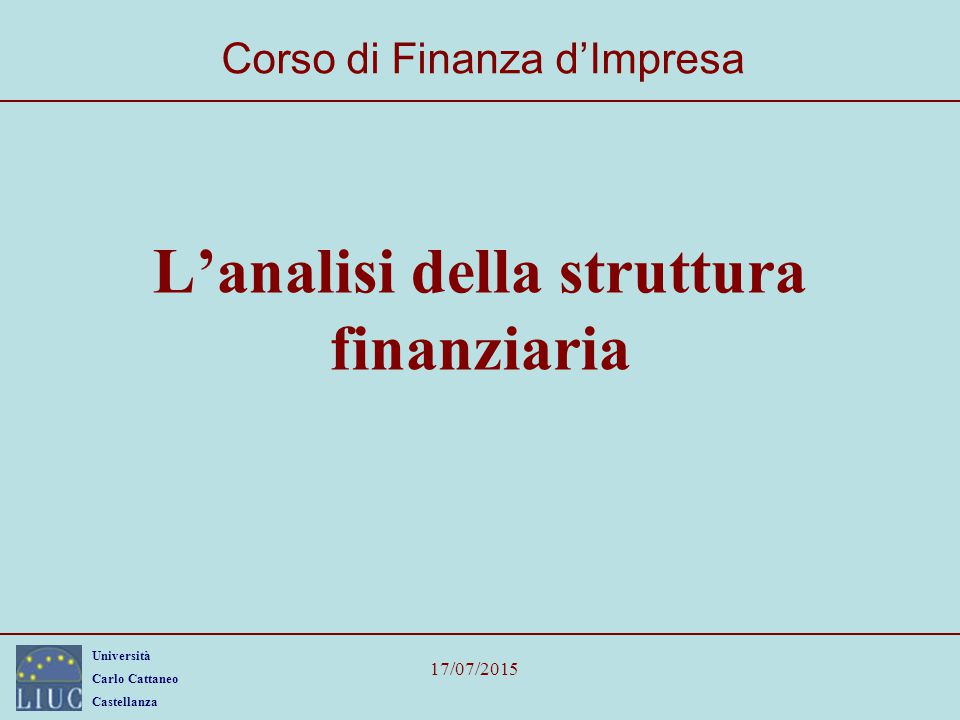 L'analisi della struttura finanziaria