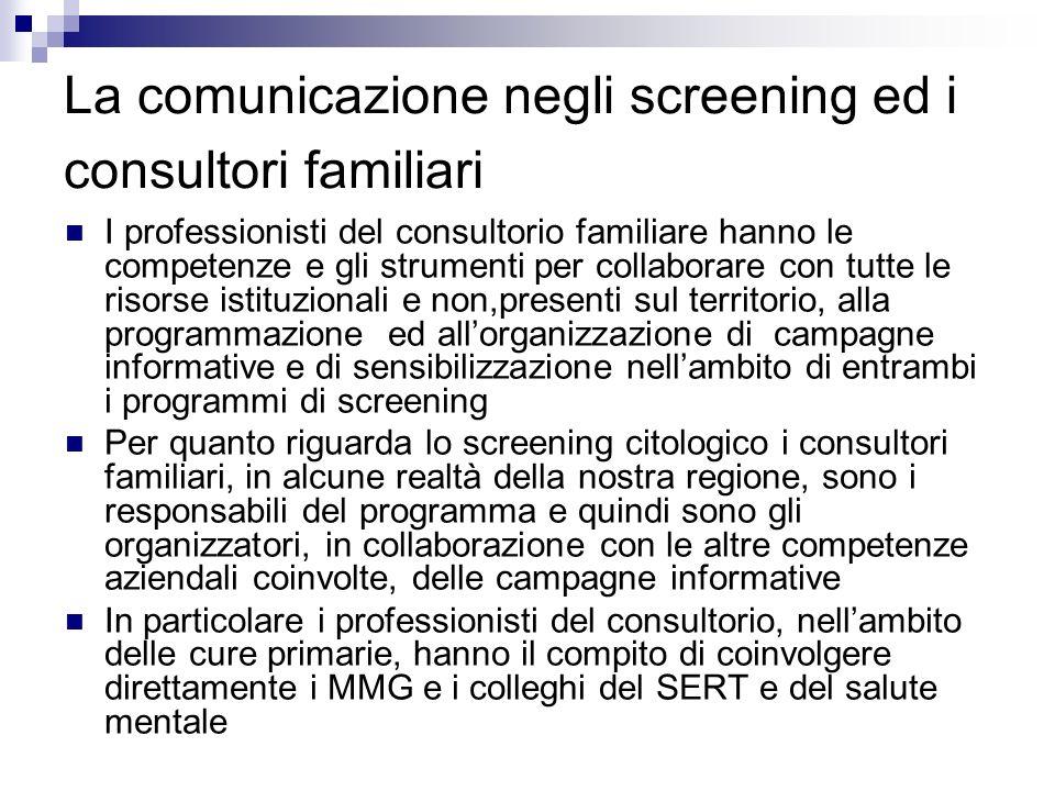 La comunicazione negli screening ed i consultori familiari