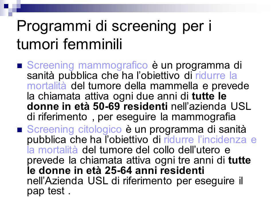 Programmi di screening per i tumori femminili