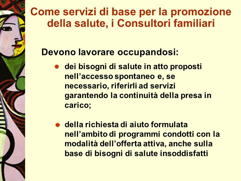 Come servizi di base per la promozione della salute, i Consultori familiari