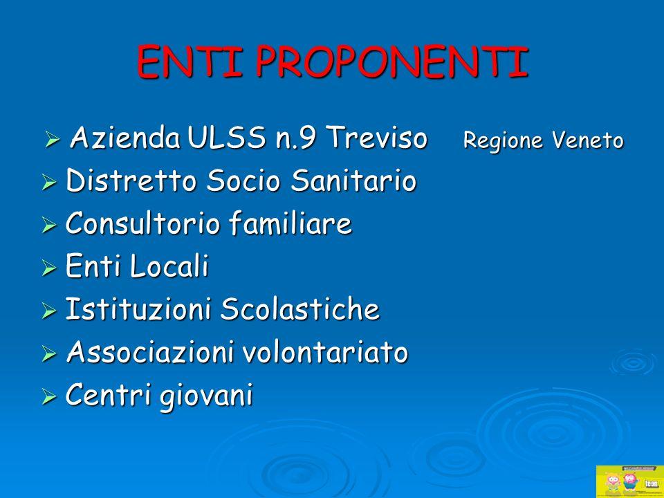 ENTI PROPONENTI Azienda ULSS n.9 Treviso Regione Veneto
